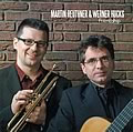 CD-Cover: Friendship, Martin Reuthner Werner Hucks Duo